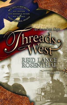 Threads West: An American Saga (Threads West, an American Saga Book 1) Cover Image