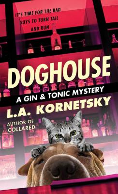 Doghouse (A Gin & Tonic Mystery #3) Cover Image