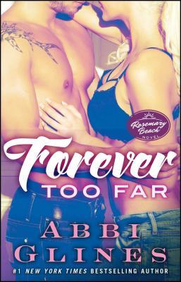 Forever Too Far: A Rosemary Beach Novel (The Rosemary Beach Series #3) Cover Image