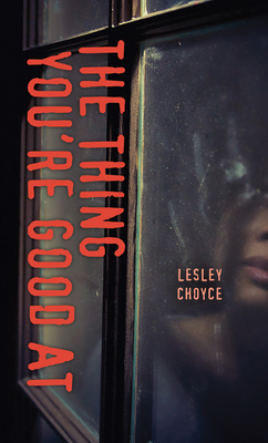 The Thing You're Good at (Orca Soundings) Cover Image