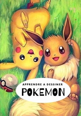 Apprendre à dessiner Pokémon: Livre de dessin Pokémon étape par étape pour les enfants et adultes Cover Image