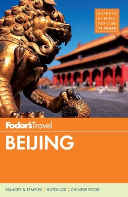 Fodor's Beijing (Full-Color Travel Guide #5) Cover Image
