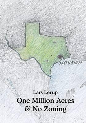 One Million Acres & No Zoning (Architectural Association: Exhibition Catalogues) Cover Image