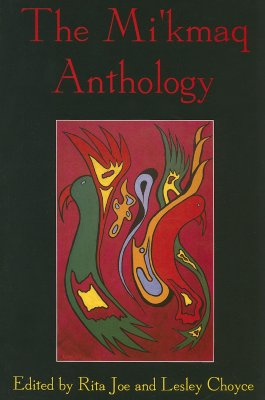 The the Mi'kmaq Anthology Cover Image