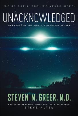Unacknowledged: An Expose of the World's Greatest Secret Cover Image