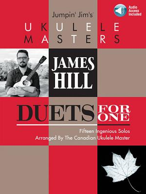 Jumpin' Jim's Ukulele Masters: James Hill: Duets for One Cover Image
