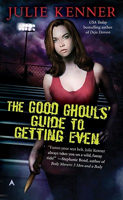 The Good Ghouls' Guide to Getting Even Cover