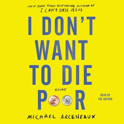 I Don't Want to Die Poor: Essays Cover Image