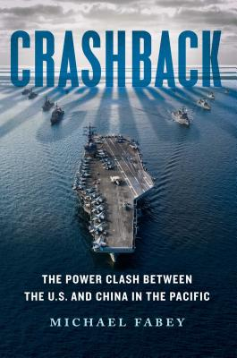 Crashback: The Power Clash Between the U.S. and China in the Pacific Cover Image