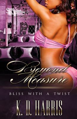Beyond Measure: Bliss with a Twist Cover Image