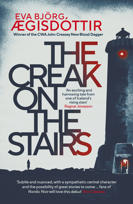 Book cover: The Creak of the Stairs. A lighthouse stands in silhouette against a white background, red light shining from the top and from the open door. To the left of the lighthouse, across a rocky landscape, stands a small silhouetted figure.