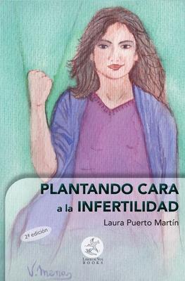 Plantando cara a la infertilidad Cover Image