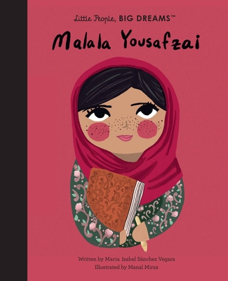 Malala Yousafzai (Little People, BIG DREAMS #57) Cover Image