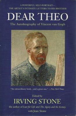 Dear Theo: The Autobiography of Vincent Van Gogh Cover Image