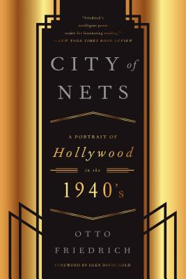 CIty of Nets: A Portrait of Hollywood in the 1940's Cover Image