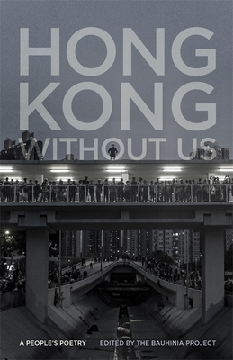 Hong Kong Without Us: A People's Poetry (Georgia Review Books) Cover Image