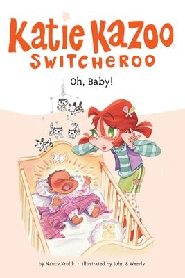 Oh, Baby! #3 (Katie Kazoo, Switcheroo #3) Cover Image
