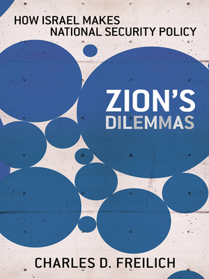 Cover for Zion's Dilemmas (Cornell Studies in Security Affairs)