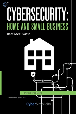 Cybersecurity: Home and Small Business Cover Image