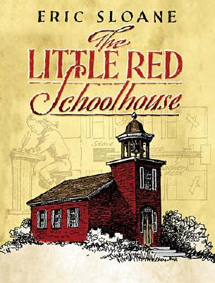 The Little Red Schoolhouse (Dover Books on Americana) Cover Image