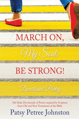 March On, My Soul; Be Strong! Cover Image