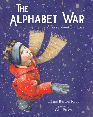 The Alphabet War: A Story about Dyslexia Cover Image