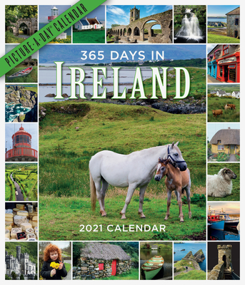 365 Days in Ireland Picture-A-Day Wall Calendar 2021 Cover Image