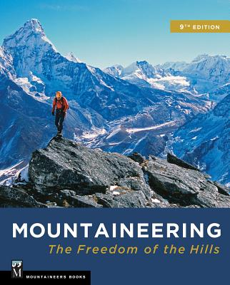 Mountaineering: The Freedom of the Hills Cover Image