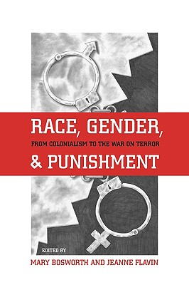 Race, Gender, and Punishment: From Colonialism to the War on Terror Cover Image