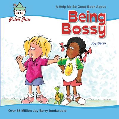 Being Bossy (Help Me Be Good) Cover Image
