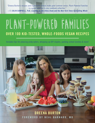 Plant-Powered Families: Over 100 Kid-Tested, Whole-Foods Vegan Recipes Cover Image