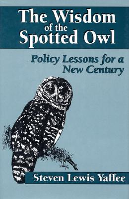 Cover for The Wisdom of the Spotted Owl