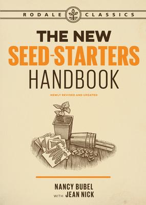 The New Seed-Starters Handbook (Rodale Organic Gardening) Cover Image