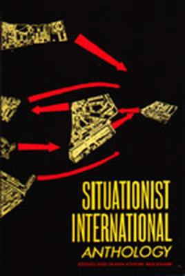 Situationist International Anthology: Revised and Expanded Edition Cover Image