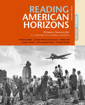 Reading American Horizons: Primary Sources for U.S. History in a Global Context, Volume II cover