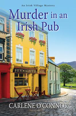 Murder in an Irish Pub (An Irish Village Mystery #4) Cover Image
