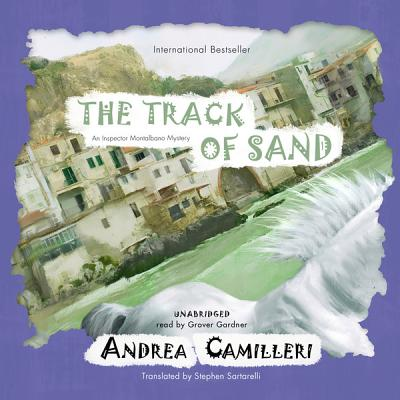 The Track of Sand: An Inspector Montalbano Mystery (Inspector Montalbano Mysteries) Cover Image