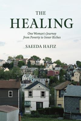 The Healing: One Woman's Journey from Poverty to Inner Riches Cover Image