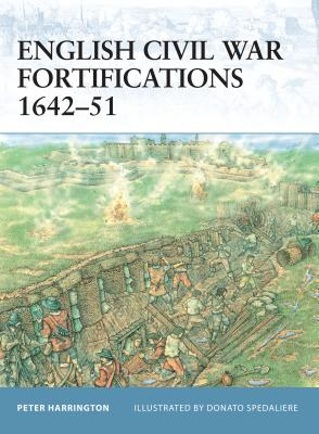 English Civil War Fortifications 1642 51 Cover