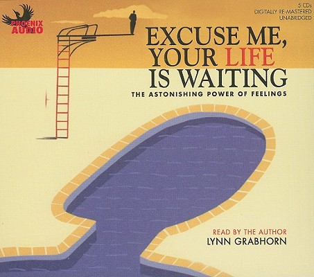 Excuse Me, Your Life Is Waiting Cover