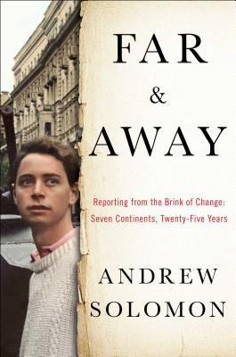 Far and Away: Reporting from the Brink of Change Cover Image