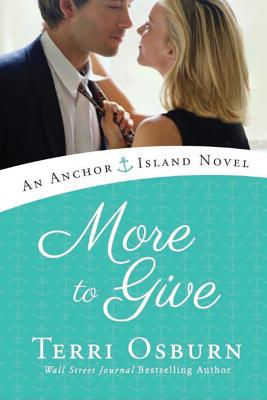 Cover for More to Give (Anchor Island Novels)