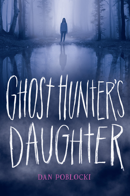 Ghost Hunter's Daughter Cover Image
