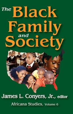 The Black Family and Society: Africana Studies Cover Image