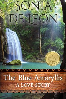 The Blue Amaryllis: A Love Story Cover Image