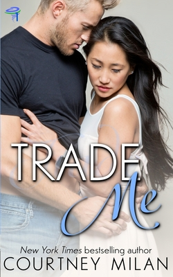 Trade Me (Cyclone #1) Cover Image
