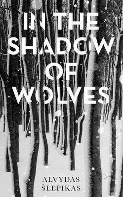 In the Shadow of Wolves: A Times Book of the Year, 2019 Cover Image