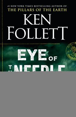 Eye of the Needle: A Novel Cover Image