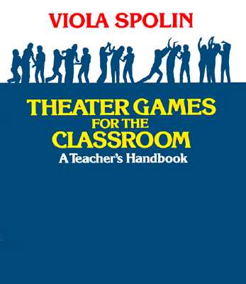 Theater Games for the Classroom: A Teacher's Handbook Cover Image