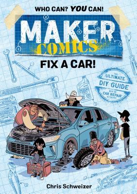 Maker Comics: Fix a Car! Cover Image